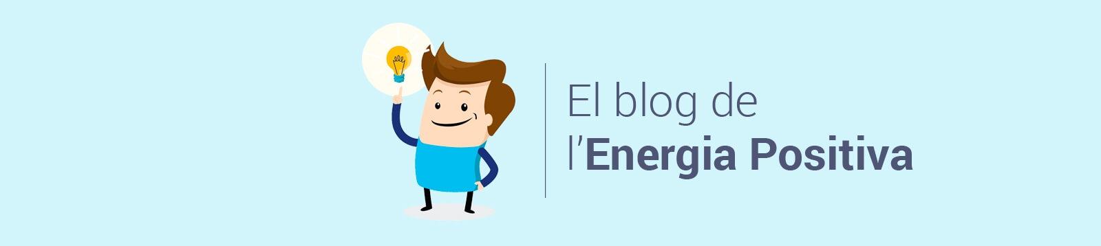 El blog de l'Energia Positiva